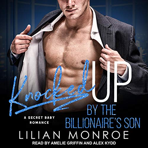 Knocked Up by the Billionaire's Son cover art