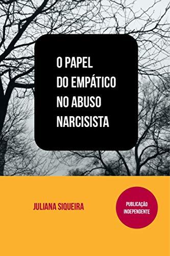O Papel do empático no abuso narcisista (Estudando narcisistas Livro 2)