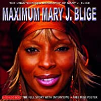 Maximum Mary J. Blige