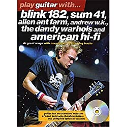 Play Guitar With... Blink 182, Sum 41, Alien Ant Farm, Andrew W.K., The Dandy Warhols and American Hi-Fi. Partitions, CD pour Tablature Guitare(Symboles d\'Accords)