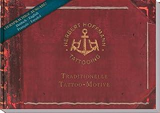Herbert Hoffmann: Traditionelle Tattoo-Motive