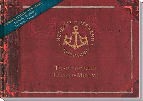 Herbert Hoffmann: Traditionelle Tattoo-Motive