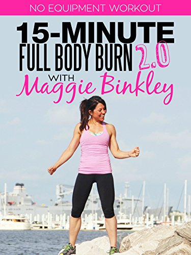 15-Minute Full Body Burn 2.0 Workout
