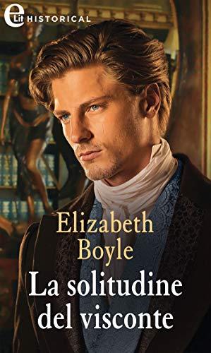 La solitudine del visconte (eLit) (Rhymes with love Vol. 4) di [Elizabeth Boyle]
