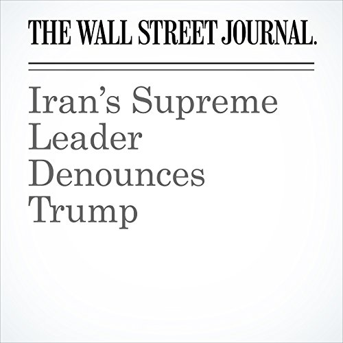 Iran's Supreme Leader Denounces Trump copertina