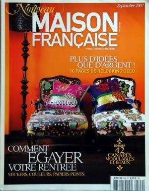 MAISON FRANCAISE [No 549] du 01 09 2007 - comment egayer votre rentree - 42 canapes modulables et beaux - plus d idees que d argent - 10 pages relooking deco