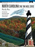 North Carolina: The Tar Heel State: Late Intermediate Piano Suite (Recital Suite Series) (English Edition)