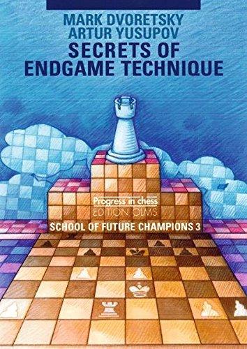 Secrets of Endgame Technique: School of Future Champions Vol. 3: 24