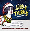 A Silly Milly Christmas: Holiday Fun with a Special Great Dane