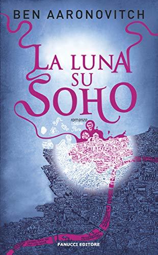 La luna su Soho (Fanucci Editore)