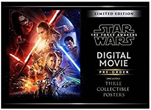 Star Wars - LIMITED EDITION-The Force Awakens Digital Movie Pre-Order (Includes Three Collectible Posters)