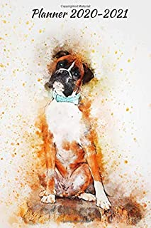Planner 2020-2021: Two Year Daily Weekly Monthly Calendar Planner Agenda W/ Inspirational Quotes Boxer Dog Breed