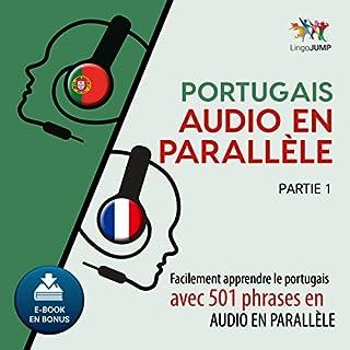 Couverture de Portugais audio en parallèle - Facilement apprendre le portugais avec 501 phrases en audio en parallèle - Partie 1 [French Edition]