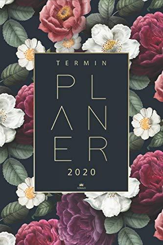 Terminplaner 2020: Taschenkalender für das neue Jahr 2020 - Organisiere, plane und notiere deinen Alltag mit dem deinen neuen Kalender 2020   Wochenplaner und Terminkalender 2020
