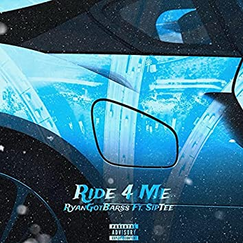 Ride For Me (feat. SipTee)
