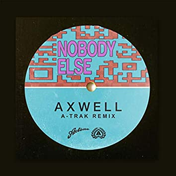 Nobody Else (A-Trak Remix)