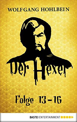 Der Hexer - Folge 13-16 (Der Hexer - Sammelband 4)
