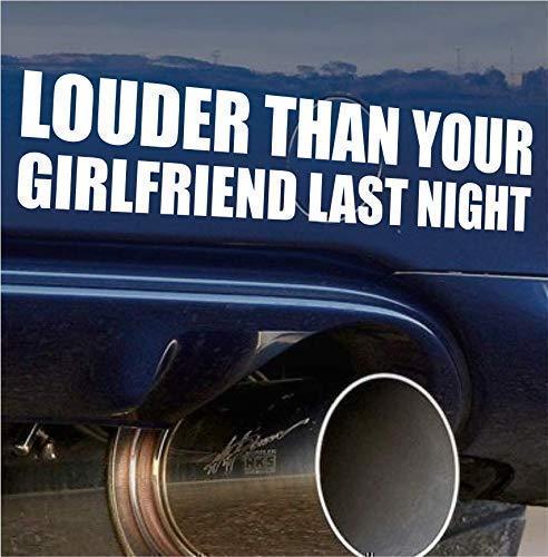 Louder Than Your Girlfriend Funny Bumper Sticker Vinyl Decal Muscle Car JDM Race Car