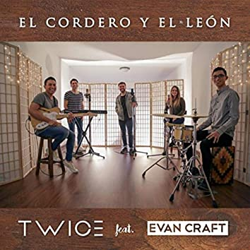 El Cordero y el León (feat. Evan Craft)