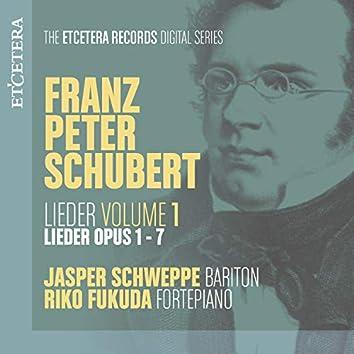 Schubert: Lieder, Vol. 1: Op. 1-7