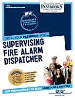 Supervising Fire Alarm Dispatcher (Career Examination)