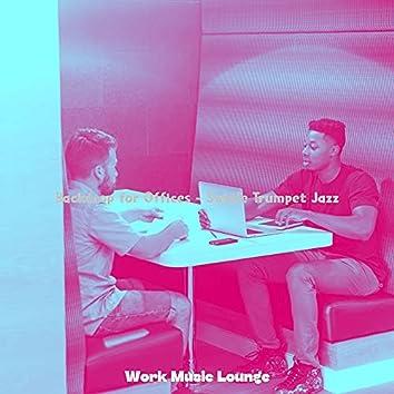 Backdrop for Offices - Subtle Trumpet Jazz