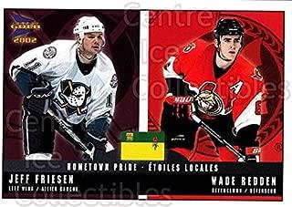 (CI) Jeff Friesen, Wade Redden Hockey Card 2001-02 McDonalds Pacific Hometown Pride 1 Jeff Friesen, Wade Redden