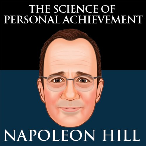 The Science of Personal Achievement by Napoleon Hill cover art