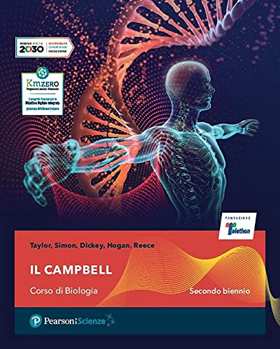Il Campbell. Corso di biologia. Vol. unico. Per il secondo biennio delle Scuole superiori. Con e-book. Con espansione online