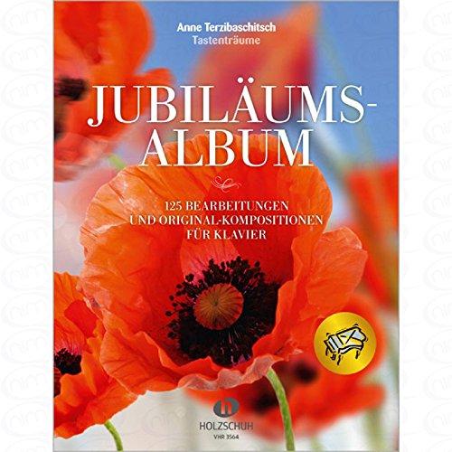 JUBILAEUMSALBUM - arrangiert für Klavier [Noten/Sheetmusic] Komponist : TERZIBASCHITSCH ANNE