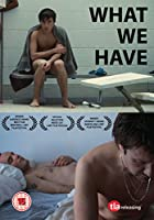 What We Have - Subtitled