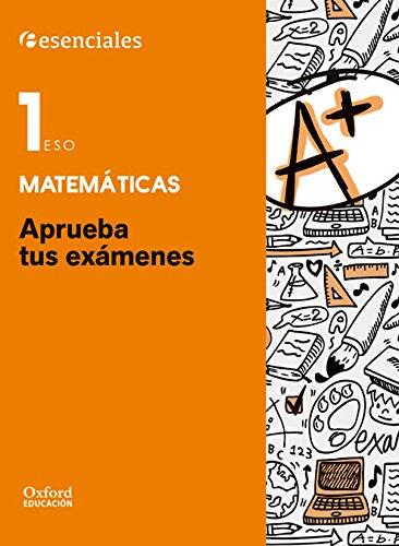 Aprueba Matemáticas. Cuaderno Del Alumno. 1º ESO (Aprueba tus Exámenes) - 9780190508876