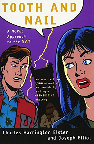Tooth and Nail: A Novel Approach to the SAT (A Harvest Test Preparation Book)