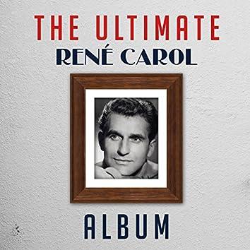 The Ultimate René Carol Album