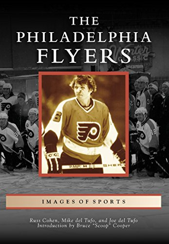 The Philadelphia Flyers (Images of Sports) (English Edition)