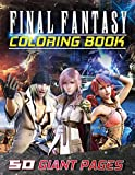 Final Fantasy Coloring Book: NEW Coloring Collection for Fans and Kids who love Final Fantasy with EXCLUSIVE IMAGES and GIANT PAGES
