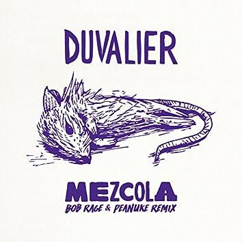 Mezcola (Bob Rage & Peanuke Remix)