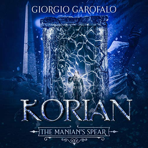 Korian: The Manian's Spear Audiobook By Giorgio Garofalo cover art