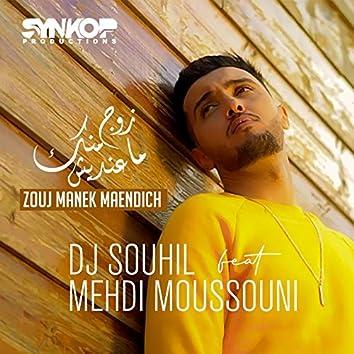 Zouj Manek Maendich (feat. Mehdi Moussouni)