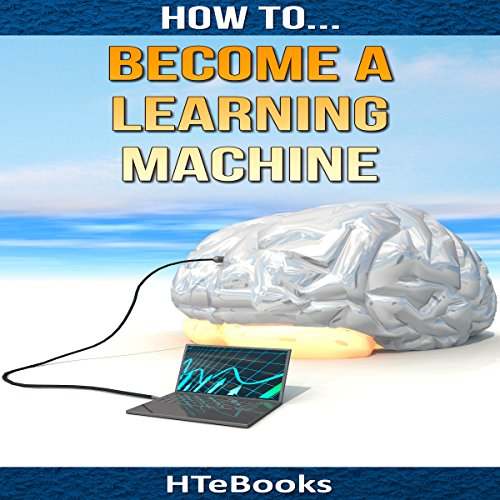 How to Become a Learning Machine audiobook cover art
