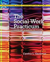 Social Work Practicum + MySearchLab Student Access Code: A Guide and Workbook for Students (Connecting Core Competencies)