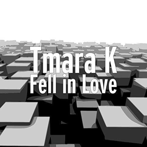 Tmara K