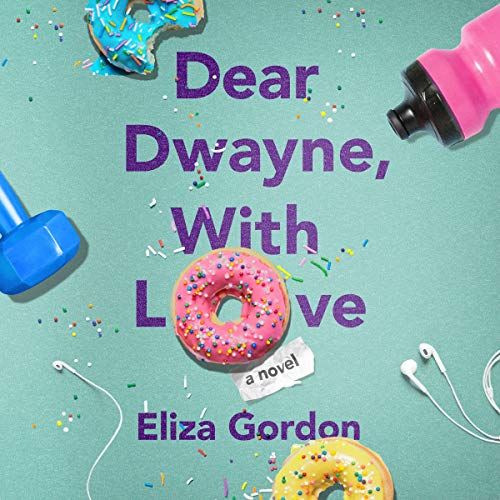 Dear Dwayne, with Love audiobook cover art
