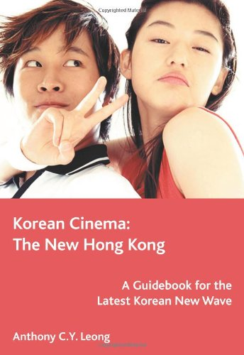 Korean Cinema: The New Hong Kong