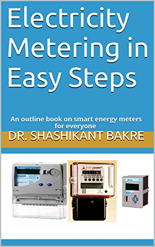 Electricity Metering in Easy Steps: An outline book on smart energy meters for everyone