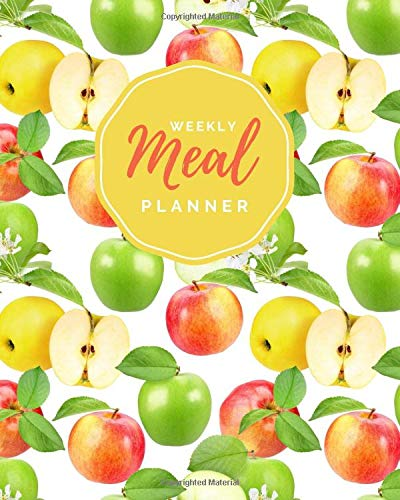 Weekly Meal Planner: Red Green Yellow Apple Theme Cover /...