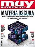 Revista Muy Interesante núm. 471 - MATERIA OSCURA
