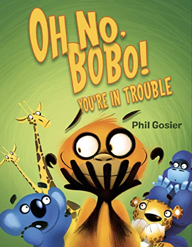 Oh No, Bobo!: You're in Trouble (English Edition)