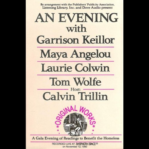 An Evening With Garrison Keillor, Maya Angelou, Laurie Colwin, Tom Wolfe and Calvin Trillin audiobook cover art