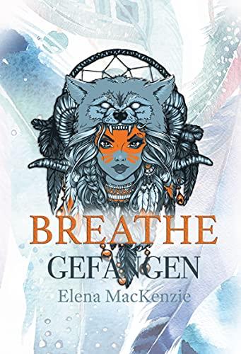 Breathe - Gefangen